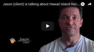 Hawaii Island Recovery saved my life
