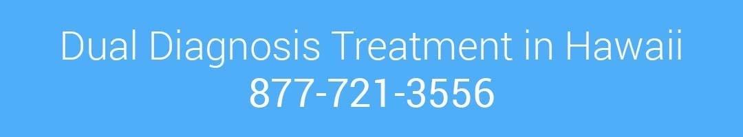 Dual diagnosis treatment in Hawaii
