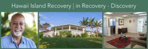 Seeking Addiction Help | Hawaii Island Recovery