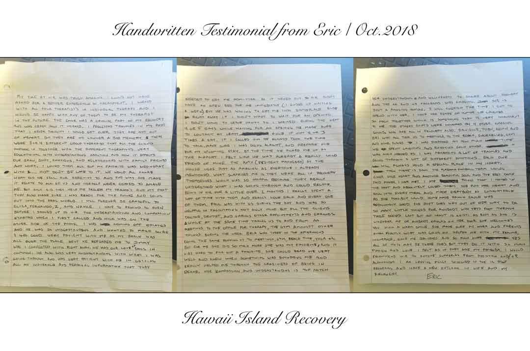 Eric has written an amazing testimonial after addiction treatment in Hawaii