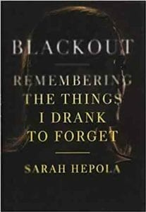 Blackout - Sarah Hepola